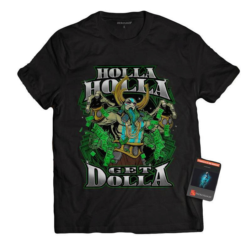 Футболка Holla Get Dolla - Dota 2 - фото 1